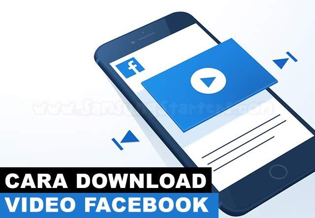 Cara Download Video Facebook Tanpa Aplikasi Secara Mudah
