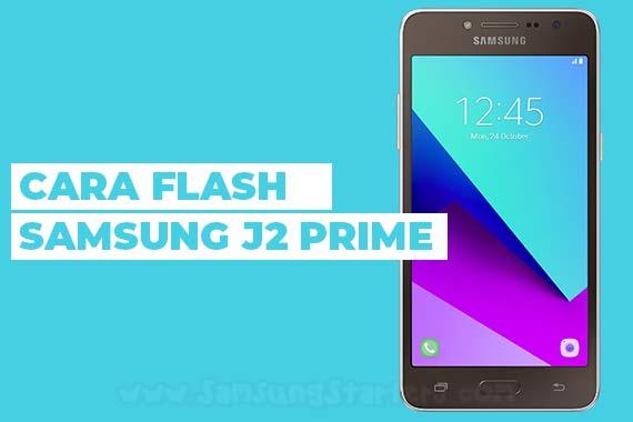 Cara Flash Samsung J2 Prime Via Odin