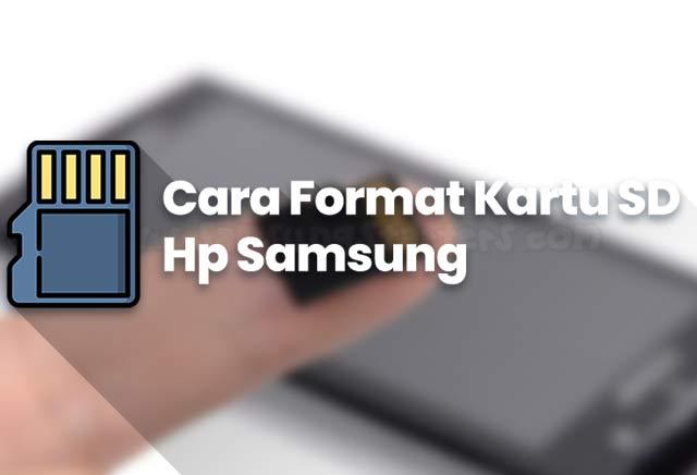 Cara Memformat Kartu SD di Hp Samsung